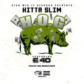Hog (feat. E-40) von Hitta Slim
