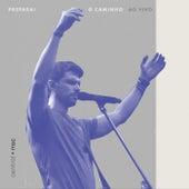 Preparai o Caminho (Ao Vivo) by VOX Central MSC