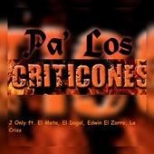 Pa' los Criticones de J Only El Único
