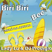 Biri Biri Bee (Baile Funk Mix) by Lady Lu