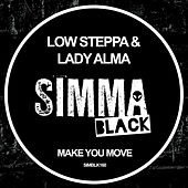 Make You Move von Low Steppa