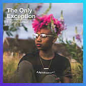 The Only Exception di Lauren Ackie