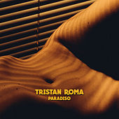 Paradiso by Tristan Roma