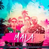 Mala by Pablo Tunes