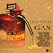 Blessed with Gas by Maffii