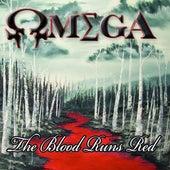 The Blood Runs Red von Omega
