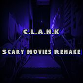 Scary Movies Remake by Clank