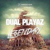 Legendary von Dual Playaz