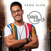 Vamo Além de Baialardi