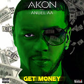 Get Money by Akon