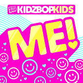 Me! de KIDZ BOP Kids