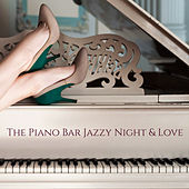 The Piano Bar Jazzy Night & Love by Various Artists