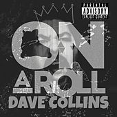 On A Roll de Dave Collins