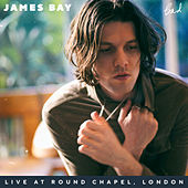 Bad (Live At Round Chapel, London) de James Bay