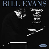 Someday My Prince Will Come (Live) by Bill Evans