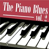 The Piano Blues, Vol. 2 by Various Artists