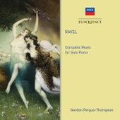 Ravel: Complete Music for Solo Piano de Gordon Fergus-Thompson