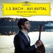 Bach: Partita No. 2, BWV 1004 by Avi Avital