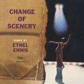 Change Of Scenery de Ethel Ennis