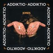 Addiktio de JONES