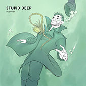 Stupid Deep (Acoustic) by Jon Bellion
