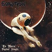 To Mars by Early Man