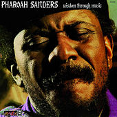 Wisdom Through Music de Pharoah Sanders