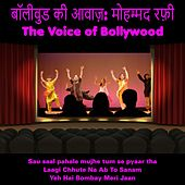 The Voice of Bollywood de Mohammad Rafi