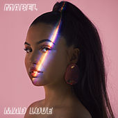 Mad Love by Mabel