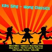 Kids Sing-Along Classics von Various Artists