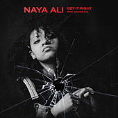 Get It Right von Naya Ali