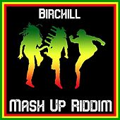 Mash up Riddim von Birchill
