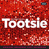 Tootsie (Original Broadway Cast Recording) von Various Artists