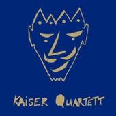 Kaiser Quartett by Kaiser Quartett