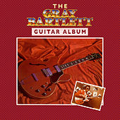 The Guitar Album by Gray Bartlett