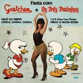 Festa Com Gretchen E Os Três Patinhos by Gretchen
