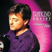 Amor Mío by Francisco Xavier