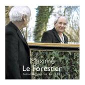 Paraître ou ne pas être by Maxime Le Forestier