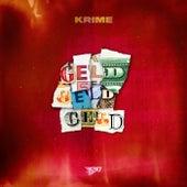 Geld Geld Geld von Krime