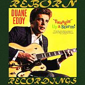 Twangin' Up a Storm (HD Remastered) de Duane Eddy