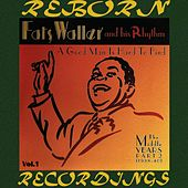 A Good Man Is Hard to Find The Middle Years,, Pt. 2, Vol.1 (HD Remastered) by Fats Waller