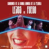 Lejos Del Fuego (Original Motion Picture Soundtrack) de Various Artists