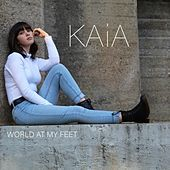 World at My Feet by Kaia