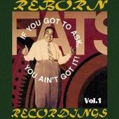 If You Got to Ask, You Ain't Got It, Vol.1 (HD Remastered) de Fats Waller