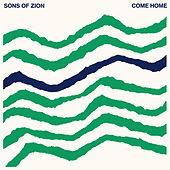 Come Home de Sons Of Zion