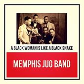 A Black Woman Is Like a Black Snake von Memphis Jug Band