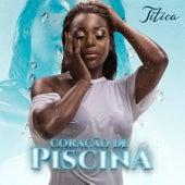 Coração de Piscina de Titica