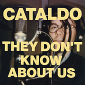 They Don't Know About Us de Cataldo