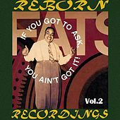 If You Got to Ask, You Ain't Got It, Vol.2 (HD Remastered) von Fats Waller