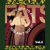 If You Got to Ask, You Ain't Got It, Vol.2 (HD Remastered) de Fats Waller